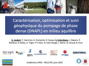 Caractérisation, optimisation et suivi géophysique du pompage de phase dense (DNAPL) en milieu aquifère - SERPOL et BRGM - 2016