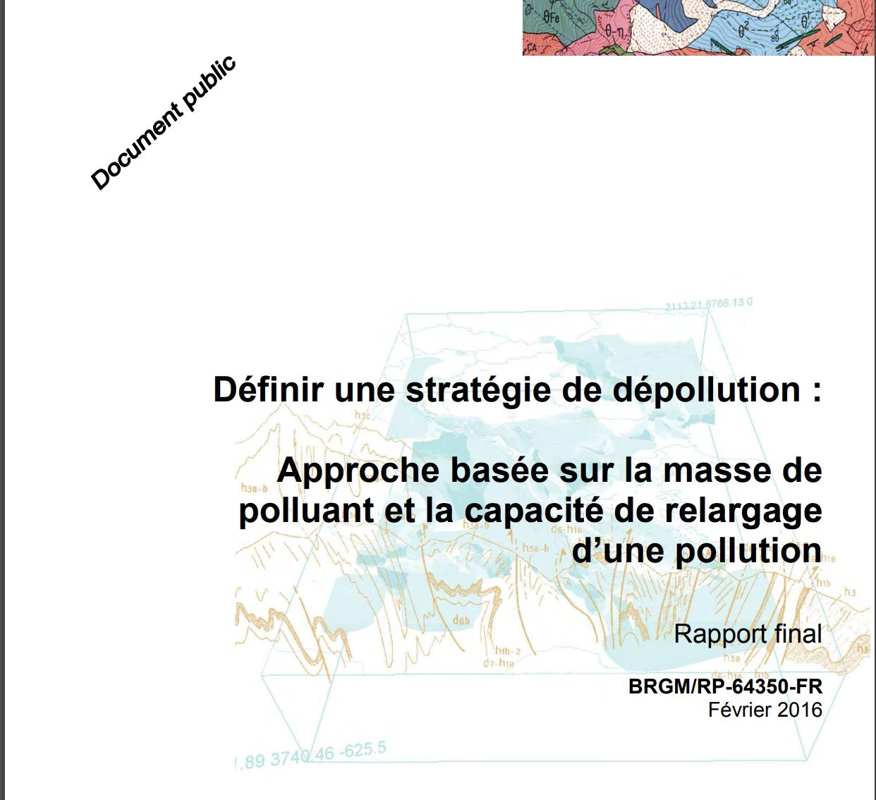 Définir une stratégie de dépollution - approche basée sur la masse de polluant et la capacité de relargage d'une pollution - BRGM - 2016
