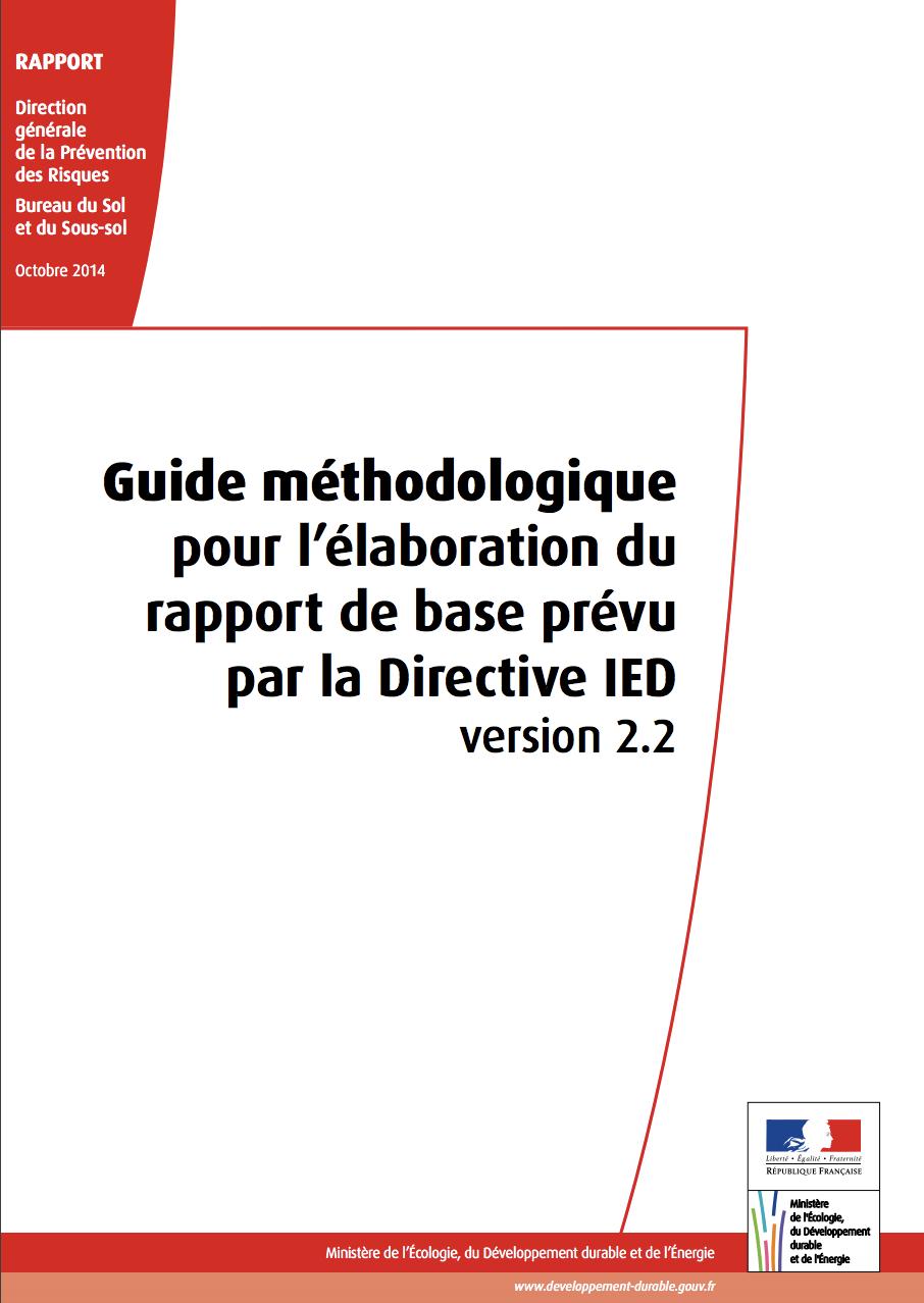 Guide méthodologique pour l'élaboration du rapport de base prévu par la Directive IED Ministère de l'environnement - 2014