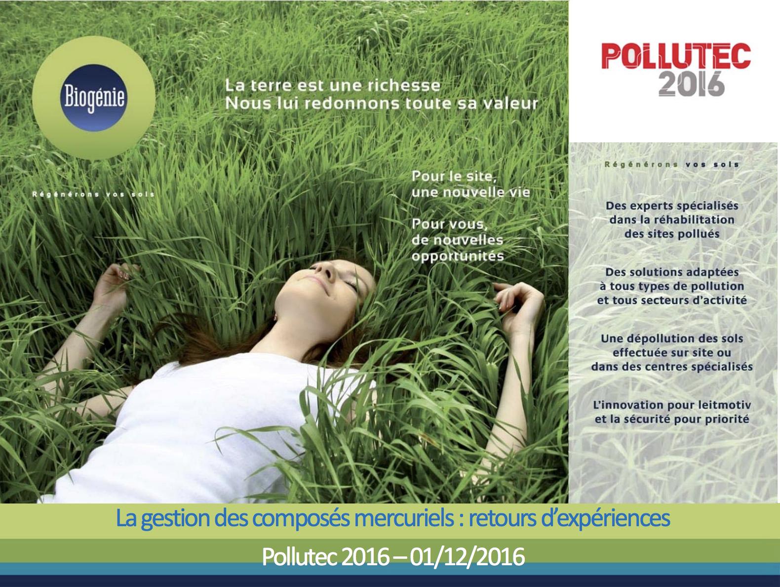 La gestion des sites pollués par des composés mercuriels: retours d'expériences - BIOGÉNIE - 2016