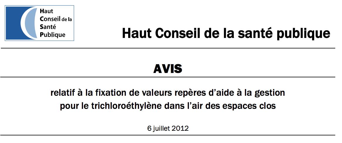 Avis relatif à la fixation de valeurs repères d'aide à la gestion pour le trichloroéthylène dans l'air des espaces clos - HCSP - 2012