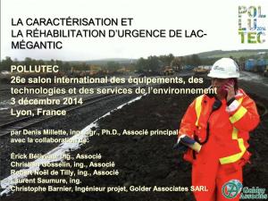La caractérisation et la réhabilitation d'urgence de Lac-Mégantic - GOLDER ASSOCIATES - 2014