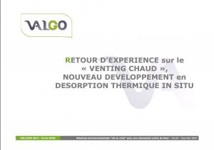Retour d'expérience sur le venting chaud, nouveau développement en désorption thermique in situ - VALGO - 2014