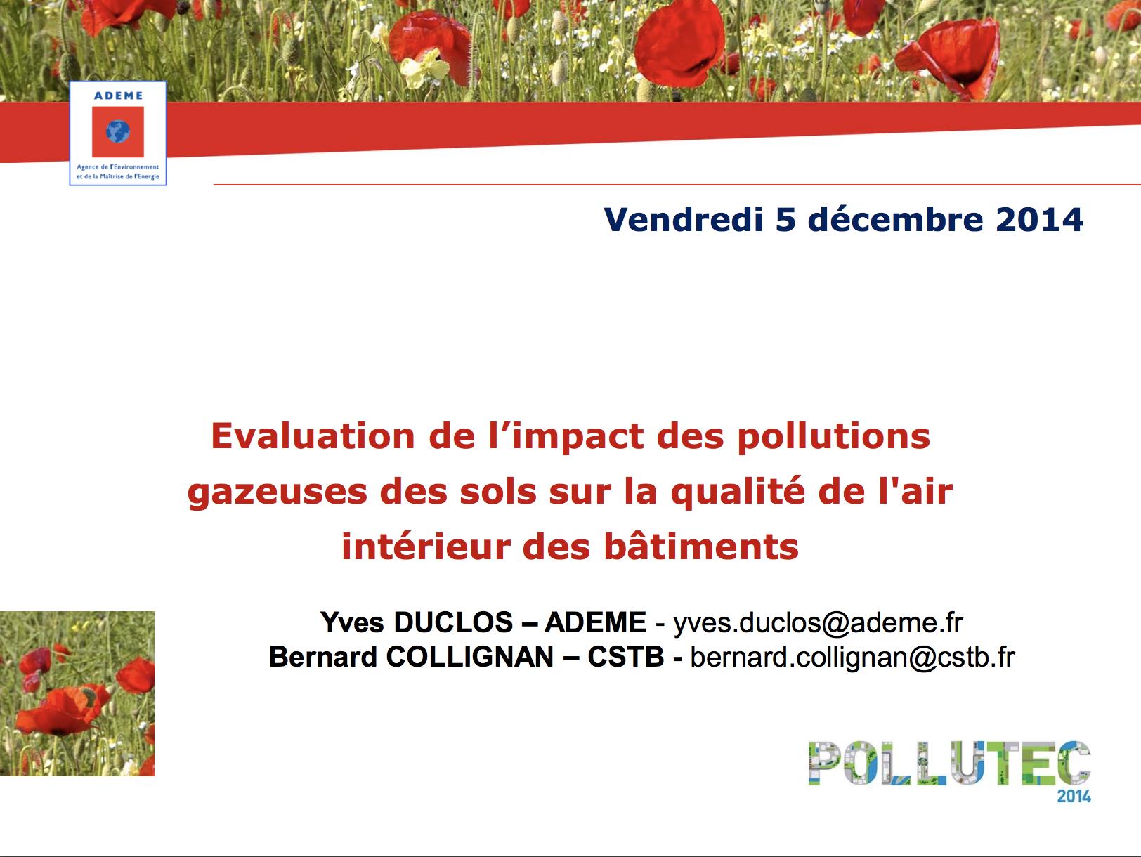 Évaluation de l'impact des pollutions gazeuses des sols sur la qualité de l'air intérieur des bâtiments - ADEME, CSTB - 2014