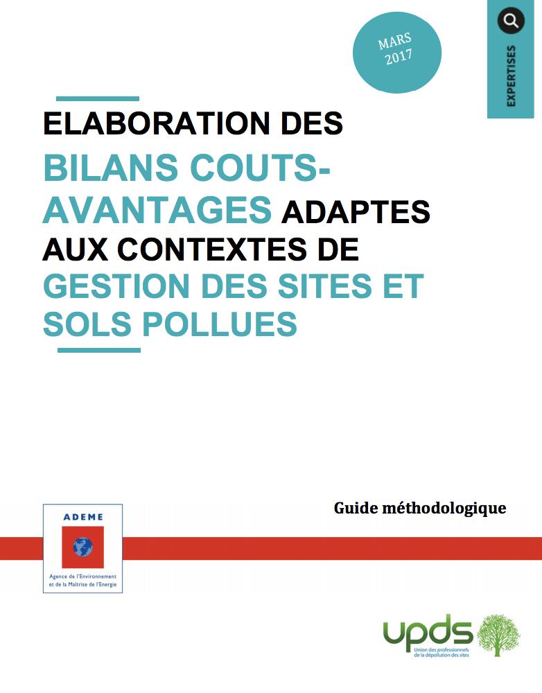 Elaboration des bilans coûts-avantages adaptés aux contextes de gestion des sites et sols pollués - UPDS - 2017
