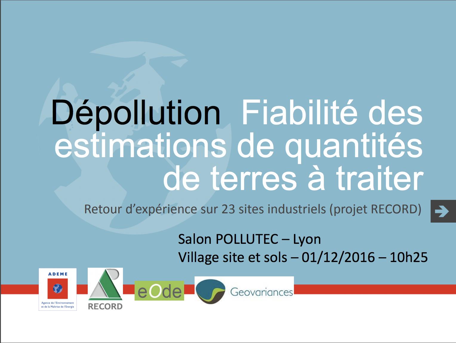 Fiabilité des estimations des quantités de terres à traiter : retour d'expérience sur 23 sites industriels - RECORD - 2016