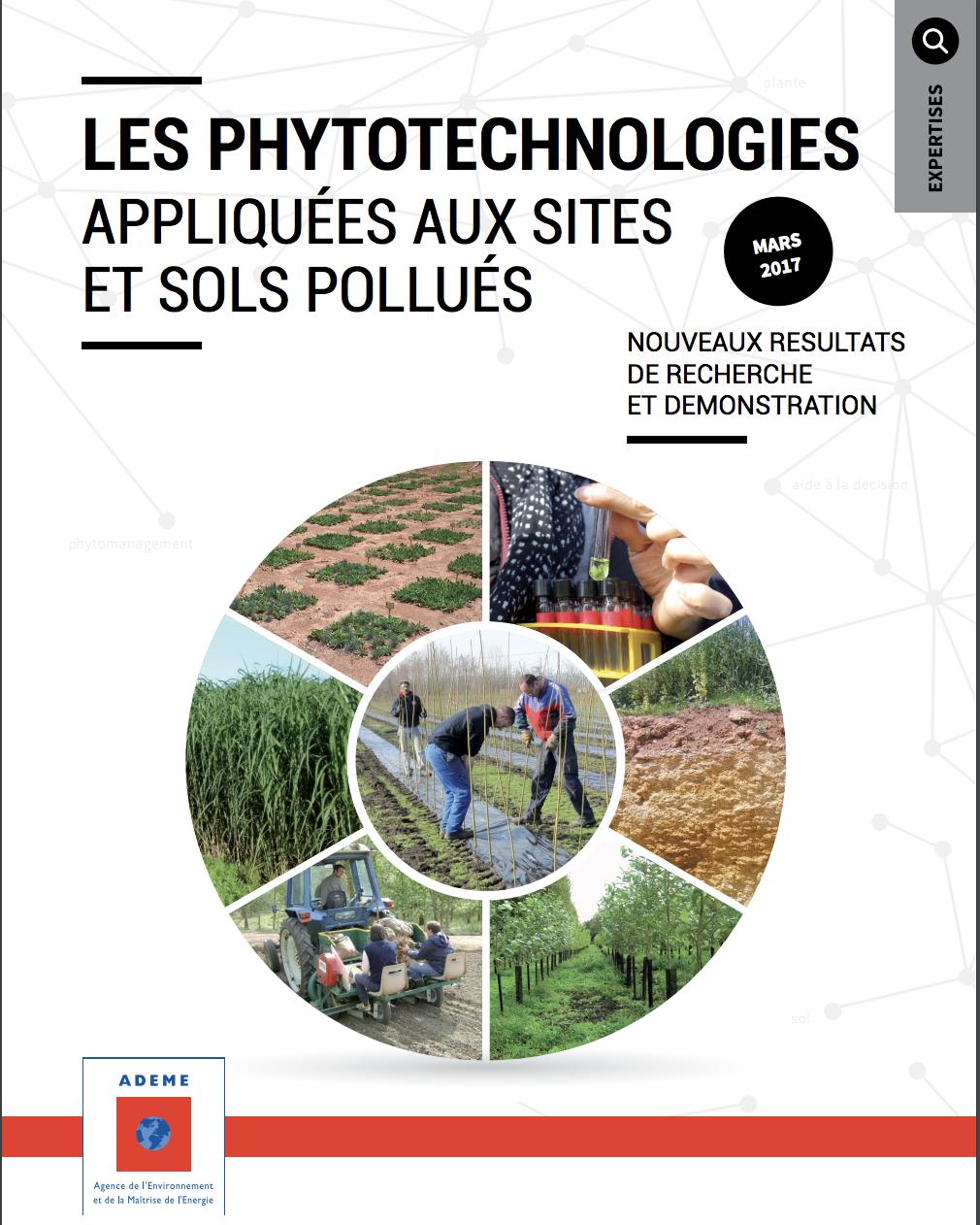 Les phytotechnologies appliquées aux sites et sols pollués - ADEME - 2017