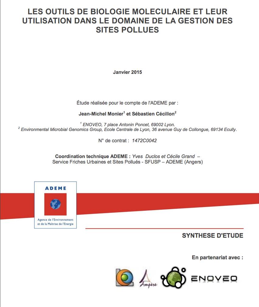 Outils de biologie moléculaire et leur utilisationdans le domaine de la gestion des sites et sols pollués - ADEME - 2015