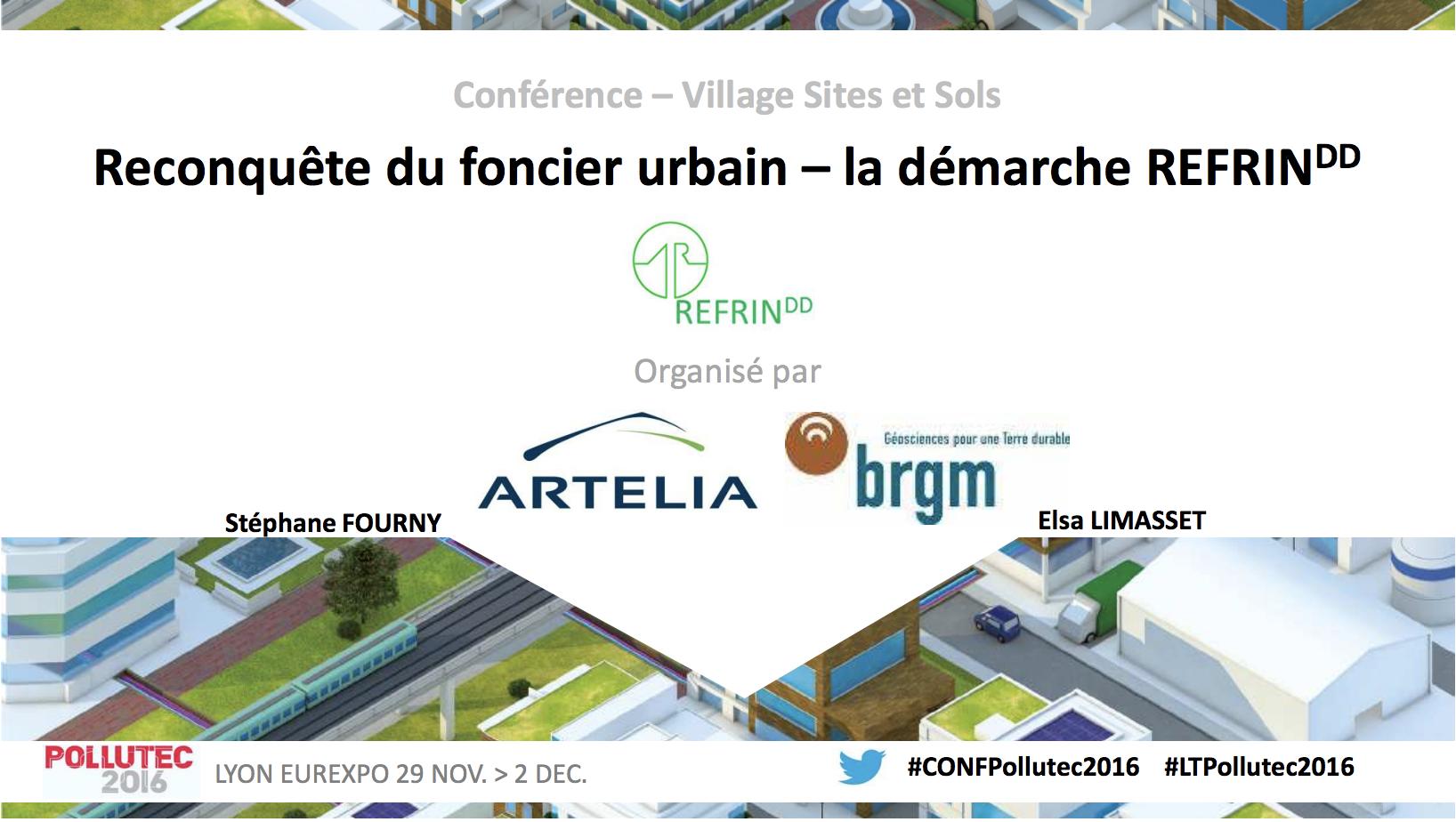 Reconquête du foncier urbain- la démarcheREFRINDD- accompagner les acteurs de la requalification des friches industrielles potentiellement polluées dans une démarche durable - ARTELIA, BRGM - 2016