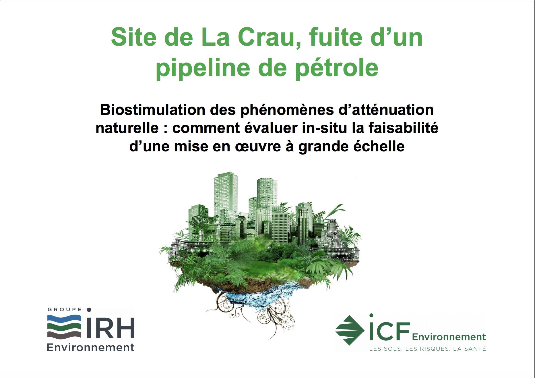 Site de la CRAU - fuite d'un pipeline de pétrole - biostimulation des phénomènes d'atténuation naturelle - ICF ENVIRONNEMENT -